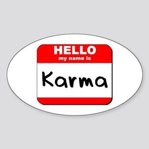 Hello my name is Karma Oval Sticker