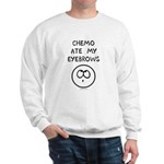Chemo Ate My Eyebrows Sweatshirt