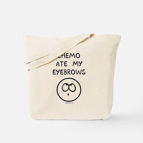 Chemo Ate My Eyebrows Tote Bag