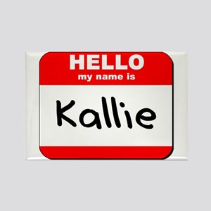 Hello my name is Kallie Rectangle Magnet