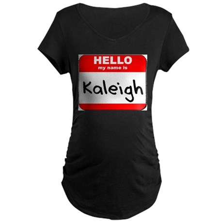 Hello my name is Kaleigh Maternity Dark T-Shirt