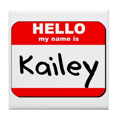 Hello my name is Kailey Tile Coaster