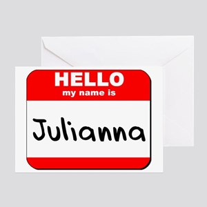 Hello my name is Julianna Greeting Card