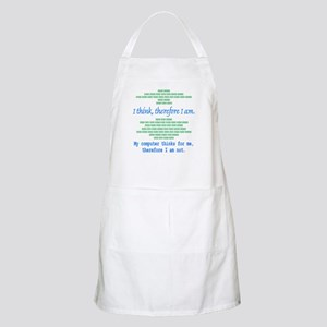 Funny Computer Philosopy You Don't Exist BBQ Apron