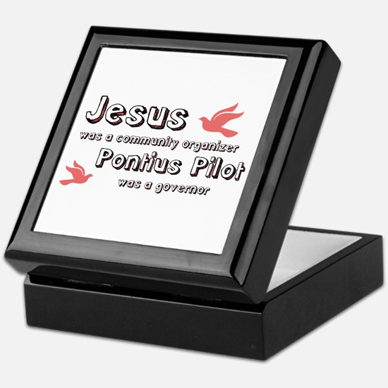 Jesus was a community organiz Keepsake Box