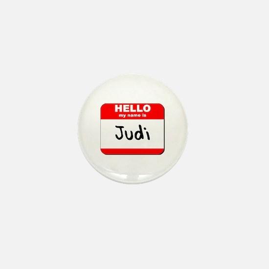 Hello my name is Judi Mini Button