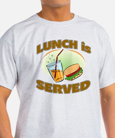 Lunch Is Served T-Shirt