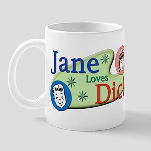 Jane Loves Dick Mug