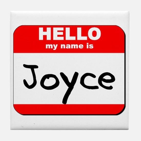 Hello my name is Joyce Tile Coaster