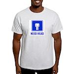 Need Head Ash Grey T-Shirt