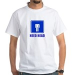Need Head White T-Shirt
