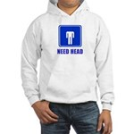 Need Head Hooded Sweatshirt