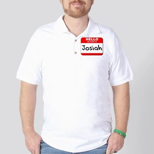 Hello my name is Josiah Golf Shirt