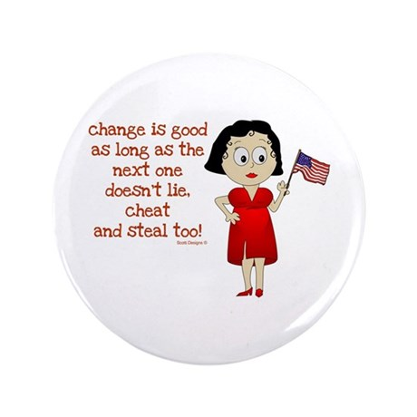 """Change is Good 3.5"""" Button (100 pack)"""
