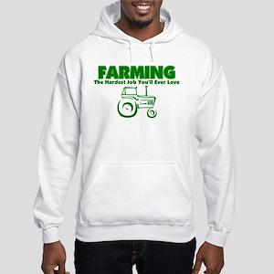 Farming Hardest Job You'll Ever Hooded Sweatshirt