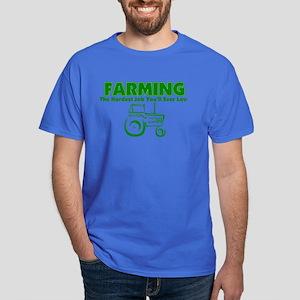 Farming Hardest Job You'll Ever Love Dark T-Shirt