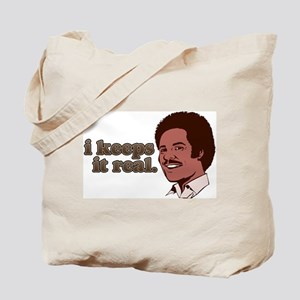 I Keeps It Real Tote Bag