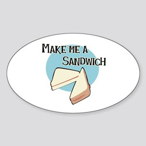 Make Me a Sandwich Oval Sticker