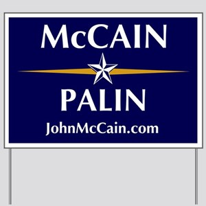 McCain-Palin (campaign) Yard Sign
