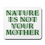 Mother Nature? Mousepad