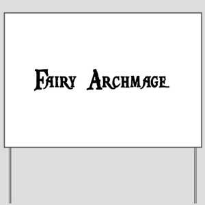 Fairy Archmage Yard Sign