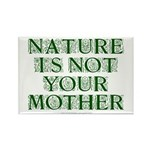Mother Nature? Rectangle Magnet