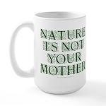 Mother Nature? Large Mug