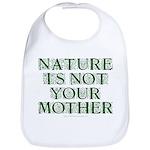 Mother Nature? Bib