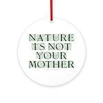 Mother Nature? Keepsake (Round)