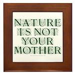 Mother Nature? Framed Tile