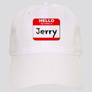Hello my name is Jerry Cap
