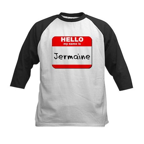Hello my name is Jermaine Kids Baseball Jersey