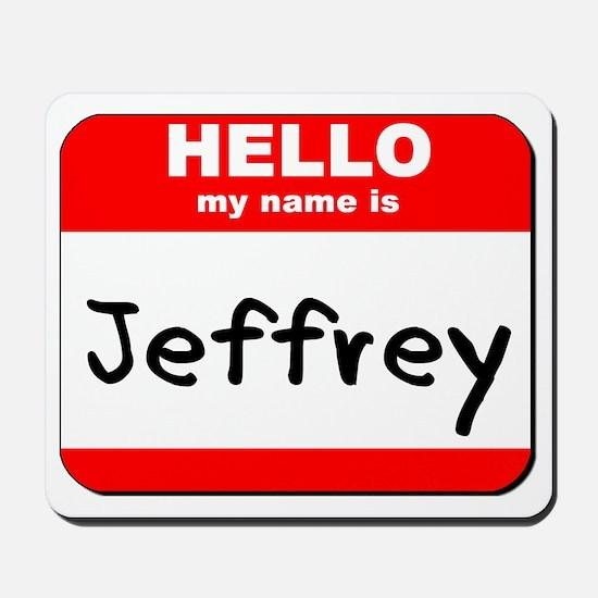 Hello my name is Jeffrey Mousepad