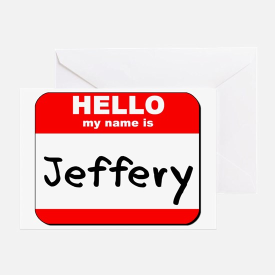 Hello my name is Jeffery Greeting Card