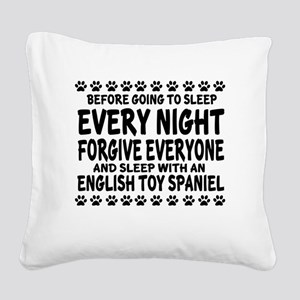 Sleep With English Toy Spanie Square Canvas Pillow