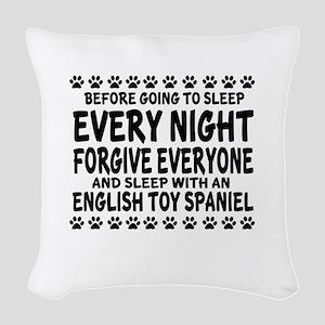 Sleep With English Toy Spaniel Woven Throw Pillow