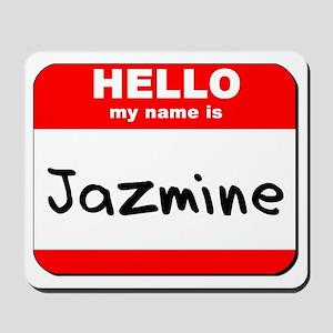 Hello my name is Jazmine Mousepad