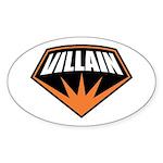 Villain Sticker (Oval)