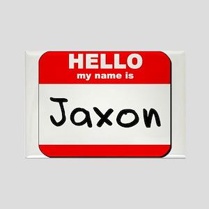 Hello my name is Jaxon Rectangle Magnet
