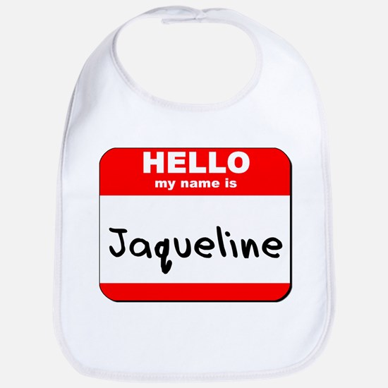 Hello my name is Jaqueline Bib
