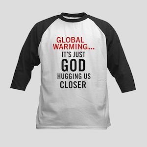 Global Warming...It's Just Go Kids Baseball Jersey