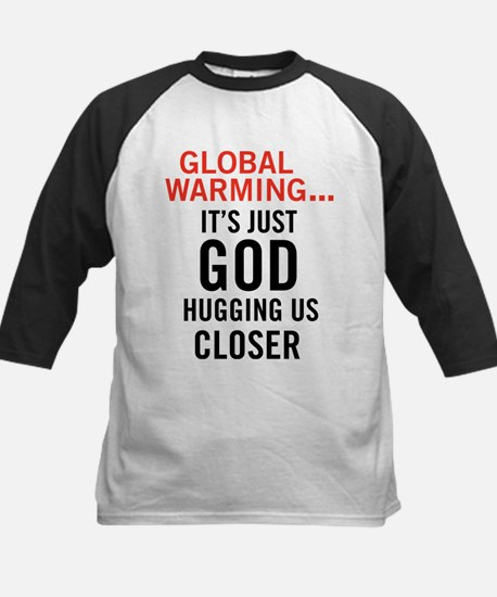 Global Warming...It's Just Go Kids Baseball Jersey