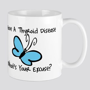 Thyroid Disease Excuse Mug