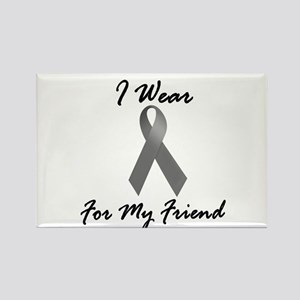 I Wear Grey For My Friend 1 Rectangle Magnet