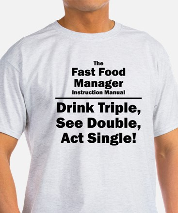 Fast Food Manager T-Shirt