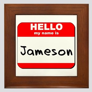 Hello my name is Jameson Framed Tile