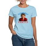 Sarah Palin Not Hillary Women's Light T-Shirt