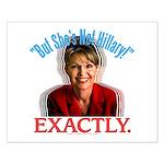 Sarah Palin Not Hillary Small Poster
