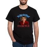 Sarah Palin Not Hillary Dark T-Shirt