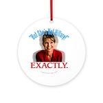 Sarah Palin Not Hillary Ornament (Round)